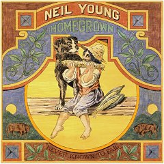 Homegrown, Neil Young